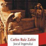 Pactul cu editorul, sau Jocul îngerului, de Carlos Ruiz Zafon